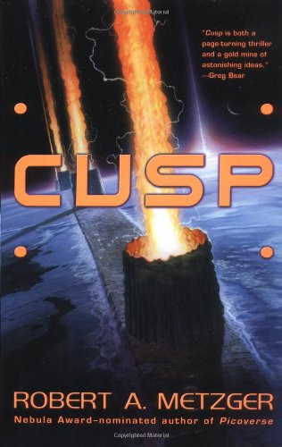 Cusp (Signed First Edition): Metzger, Robert A.