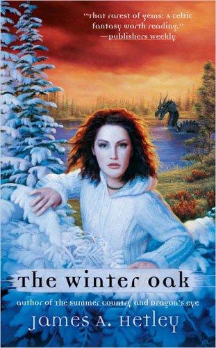 The Winter Oak: Hetley, James A.