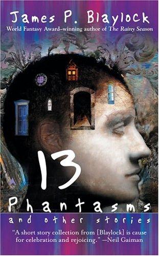 9780441012572: Thirteen Phantasms and Other Stories