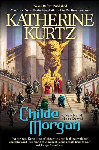 Childe Morgan (Deryni): Kurtz, Katherine