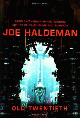 OLD TWENTIETH: Haldeman, Joe.