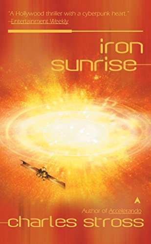 9780441012961: Iron Sunrise (Singularity)