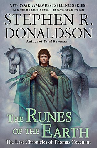 The Runes of the Earth (The Last Chronicles of Thomas Covenant, Book 1) (044101304X) by Donaldson, Stephen R.