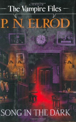 A Song in the Dark (Vampire Files, No. 11) (0441013236) by P. N. Elrod