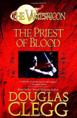 9780441013272: The Priest of Blood (Vampyricon)