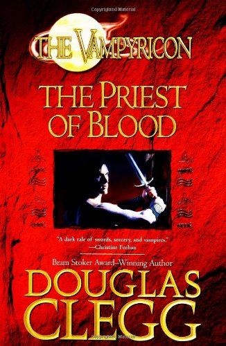 9780441013272: The Priest of Blood (Vampyricon)