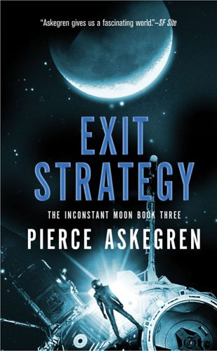 9780441013562: Exit Strategy (Book Three Inconstant Moon Trilogy)