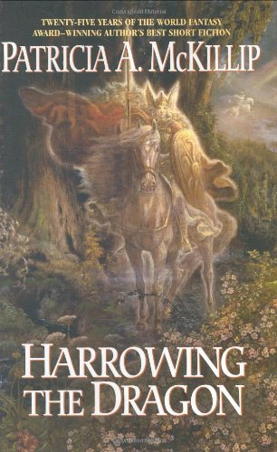 Harrowing the Dragon (0441013600) by Patricia A. McKillip