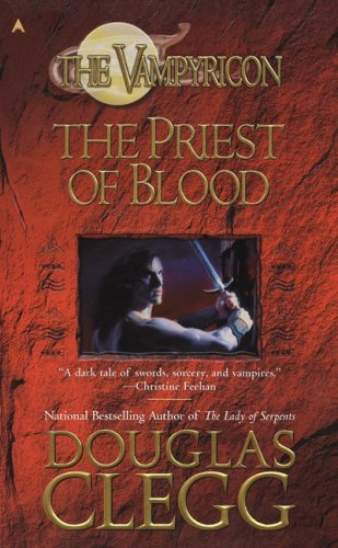 9780441013746: The Priest of Blood (Vampyricon)