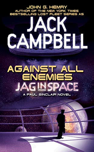 Against All Enemies (A Paul Sinclair Novel): John G. Hemry