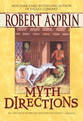 9780441013845: Myth Directions (Myth-Adventures)