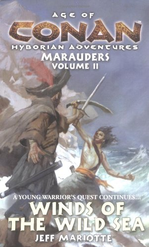9780441013869: Winds of the Wild Sea (Age of Conan Hyborian Adventures: Marauders (Paperback))