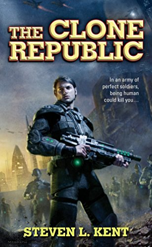 The Clone Republic: Steven L. Kent