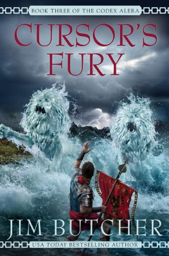 Cursor's Fury (Codex Alera, Book 3): Butcher, Jim
