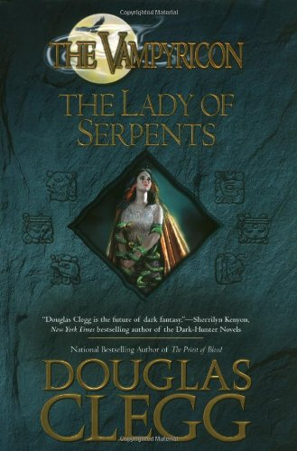 9780441014385: The Lady of Serpents (Vampyricon)