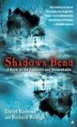 9780441014415: Shadows Bend: A Novel of the Fantastic and Unspeakable