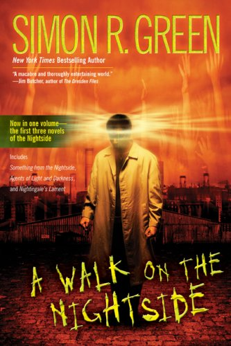A Walk on the Nightside: Green, Simon R.
