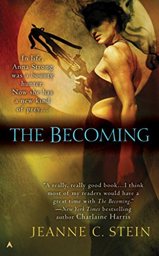 9780441014569: The Becoming (The Anna Strong Chronicles, Book 1)