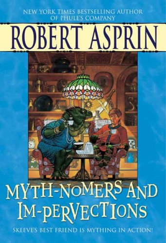 9780441014613: Myth-Nomers and Im-pervections (Myth-Adventures)
