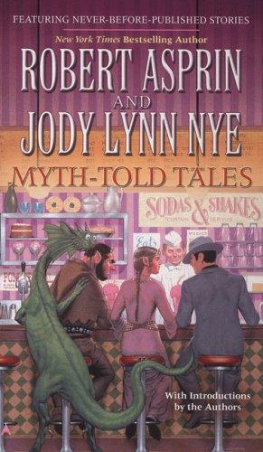 9780441014866: Myth-Told Tales (Myth-Adventures)