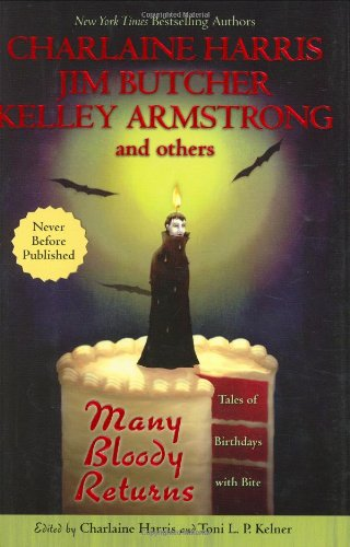 Many Bloody Returns: Anthology - Edited by Charlaine Harris and Toni L. P. Kelner