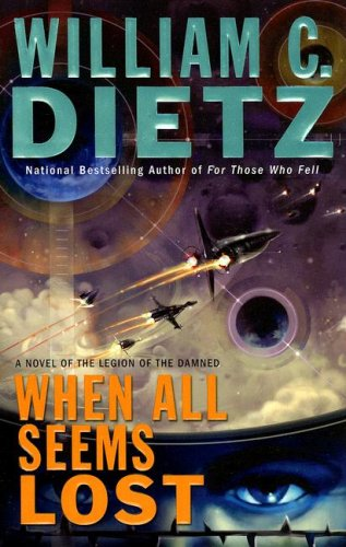 When All Seems Lost: Dietz, William C.