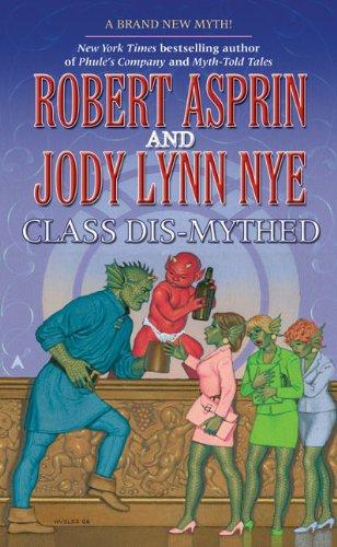 9780441015313: Class Dis-Mythed (Myth Adventures)