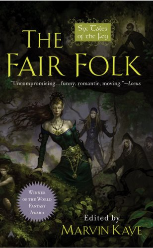 9780441015573: The Fair Folk: Six Tales of the Fey