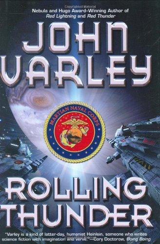 Rolling Thunder: Varley, John