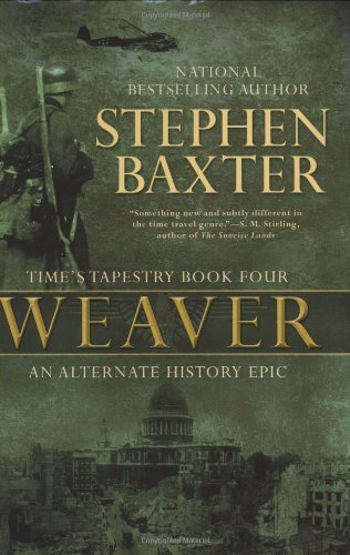 9780441015924: Weaver: Time's Tapestry, Book Four
