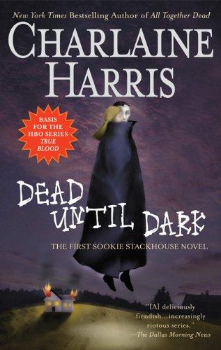 9780441015979: Dead Until Dark (Sookie Stackhouse/Southern Vampire)