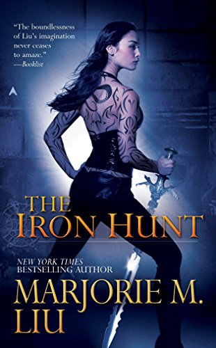 The Iron Hunt (Hunter Kiss, Book 1)