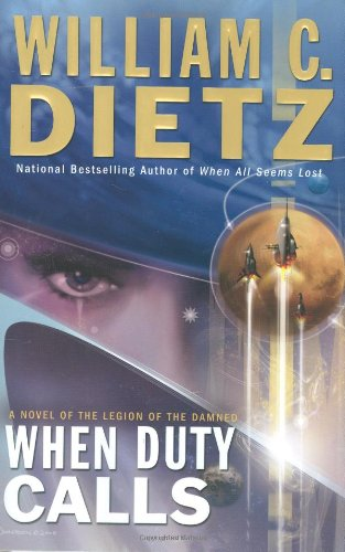 9780441016327: When Duty Calls: A Novel of the Legion of the Damned