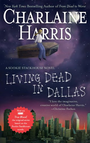 9780441016730: Living Dead in Dallas (Sookie Stackhouse / Southern Vampire)