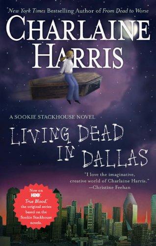 9780441016730: Living Dead in Dallas (Southern Vampire Mysteries, No. 2)