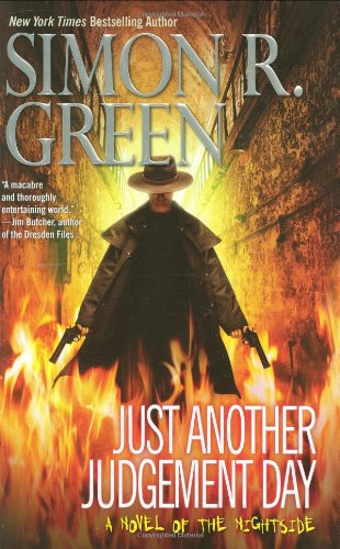 Just Another Judgement Day (Nightside, Book 9): Green, Simon R.