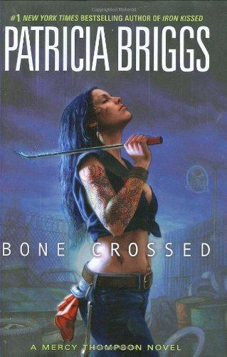 9780441016761: Bone Crossed (Mercy Thompson, Book 4)