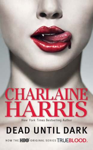 9780441016990: Dead Until Dark (Sookie Stackhouse/True Blood, Book 1)