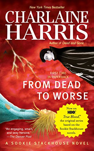 9780441017010: From Dead to Worse: A Sookie Stackhouse Novel