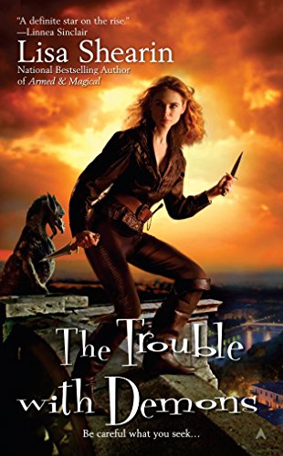 The Trouble with Demons (Raine Benares, Book: Shearin, Lisa