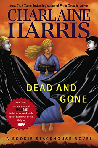 Dead and Gone: Harris, Charlaine