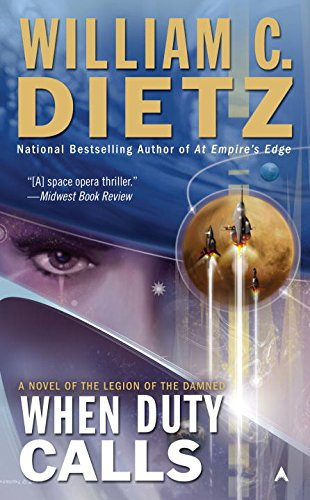 9780441017799: When Duty Calls: A Novel of the Legion of the Damned