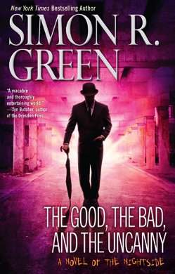 9780441018161: The Good, the Bad, and the Uncanny (Nightside)