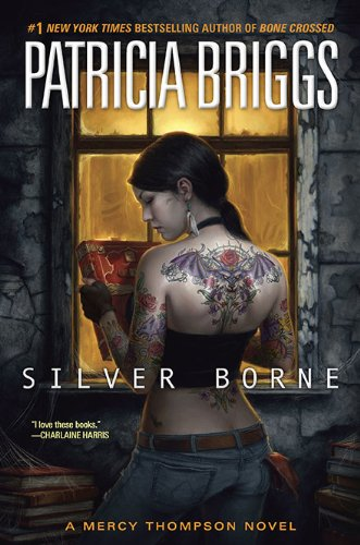 9780441018192: Silver Borne (Mercy Thompson)