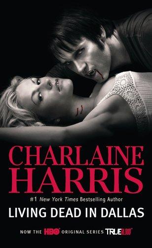 Living Dead in Dallas (Sookie Stackhouse/True Blood,: Harris, Charlaine