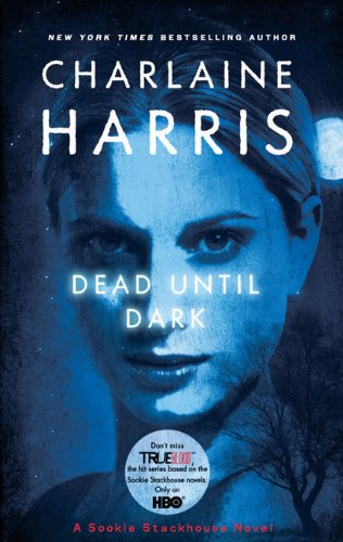 9780441018253: Dead Until Dark (Sookie Stackhouse/True Blood, Book 1)