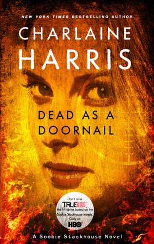 9780441018307 Dead As A Doornail Sookie Stackhouse True Blood Book 5