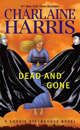 9780441018512: Dead and Gone (Sookie Stackhouse Novels)