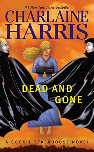 9780441018512: Dead And Gone (Sookie Stackhouse/True Blood, Book 9)