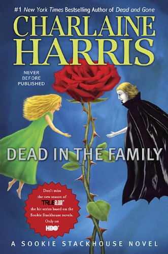 9780441018642: Dead in the Family (Sookie Stackhouse/True Blood, Book 10)